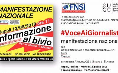 12 giugno, a Forcella manifestazione nazionale per dare #VoceAiGiornalisti